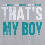 thats my boy poster